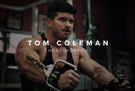 Chest Workout with Tom Coleman